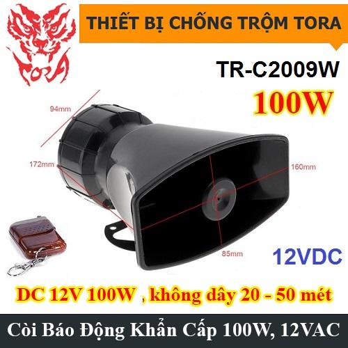 Còi hú báo động TORA TR-C2009W 100W remote điều khiển từ xa, đại lý, phân phối,mua bán, lắp đặt giá rẻ