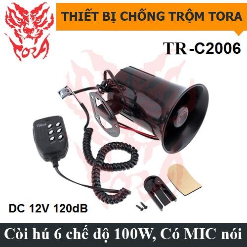 Còi hú báo động 6 âm TORA TR-C2006 12V có mic nói, công suất lớn, đại lý, phân phối,mua bán, lắp đặt giá rẻ
