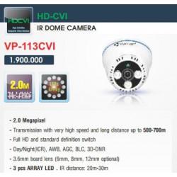 Camera Dome HD-CVI VP-113CVI 2.0MP