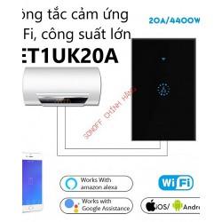 Công tắc cảm ứng WiFi thông minh eWeLink ET1UK-20A